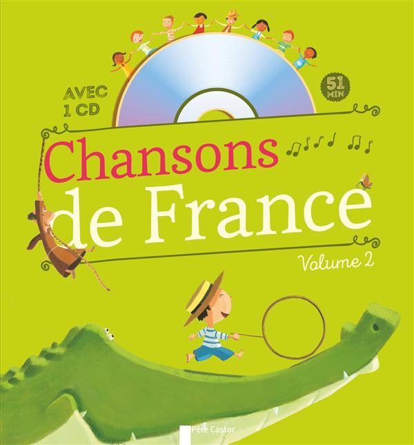 CHANSONS DE FRANCE - VOLUME 2 + CD