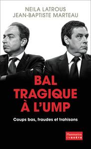 BAL TRAGIQUE A L'UMP