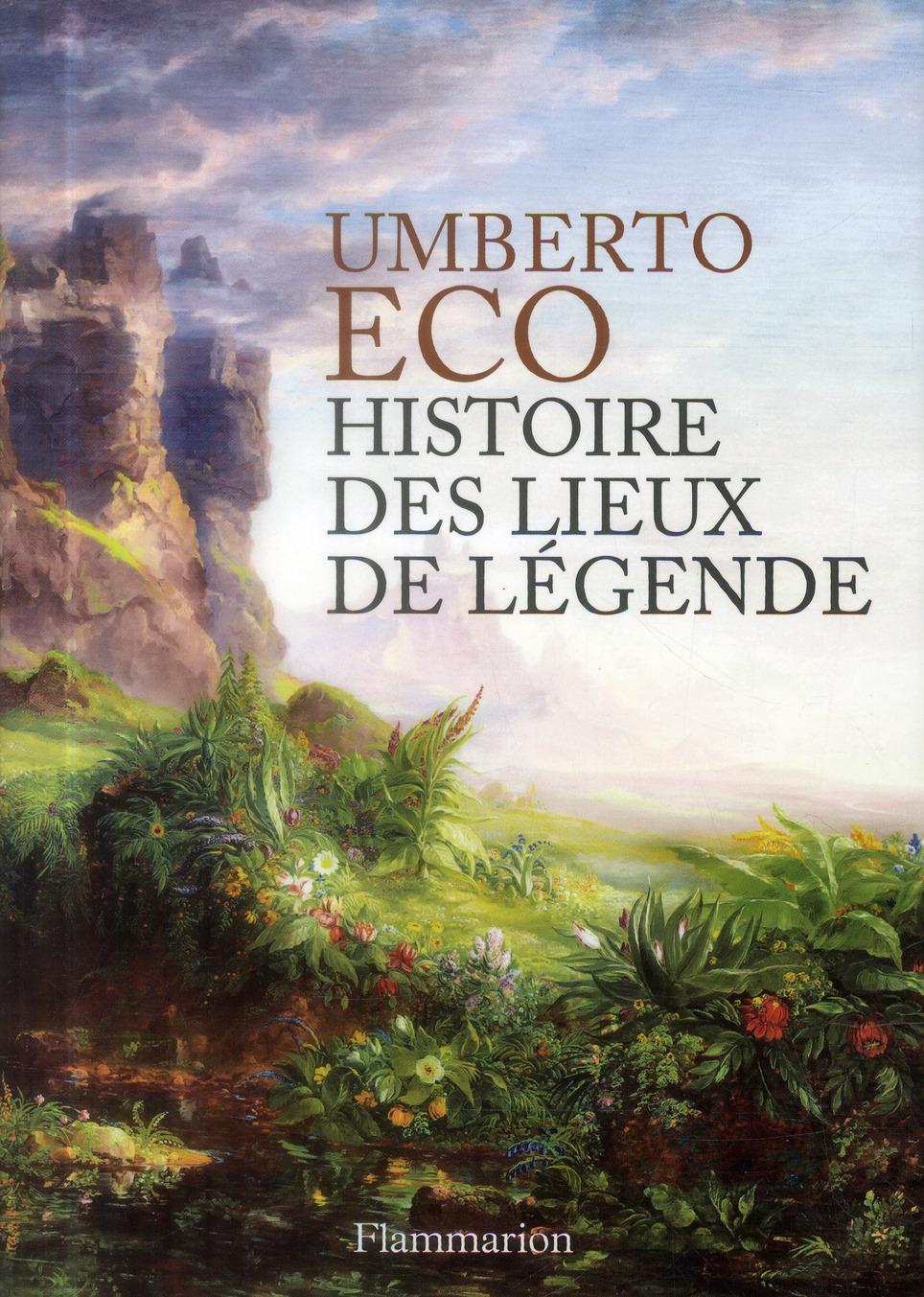 HISTOIRE DES LIEUX DE LEGENDE