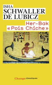 HER-BAK  POIS CHICHE  - VISAGE VIVANT DE L'ANCIENNE EGYPTE