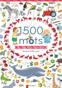 1500 MOTS DE L'AGE DE LA MATERNELLE