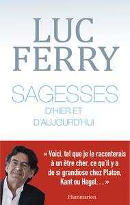 SAGESSES D'HIER ET D'AUJOURD'HUI