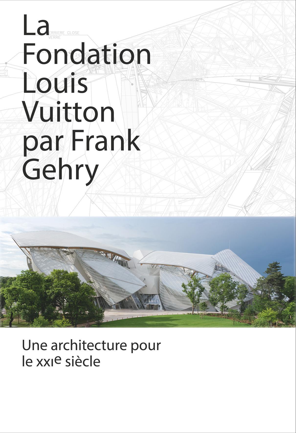 LA FONDATION LOUIS VUITTON PAR FRANK GEHRY