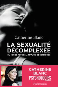 LA SEXUALITE DECOMPLEXEE