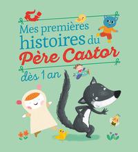 MES PREMIERES HISTOIRES DU PERE CASTOR