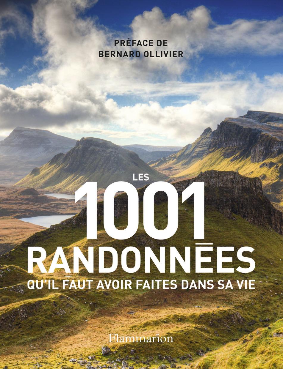 LES 1001 RANDONNEES QU'IL FAUT AVOIR FAITES DANS SA VIE
