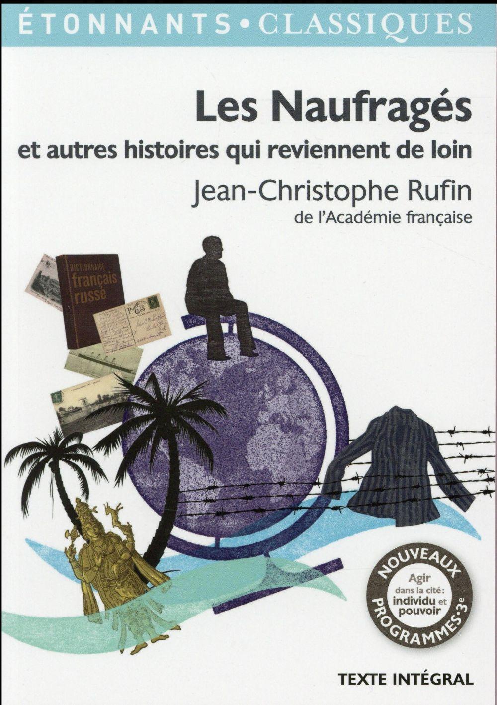 LES NAUFRAGES ET AUTRES HISTOIRES QUI REVIENNENT DE LOIN