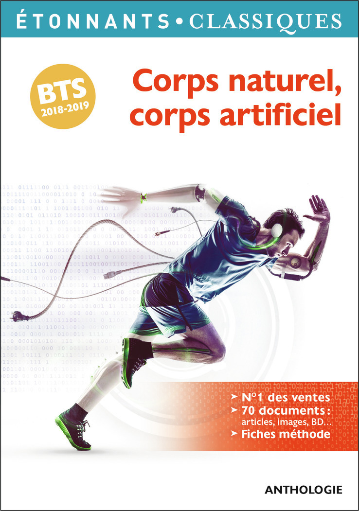 ANTHOLOGIES - CORPS NATUREL, CORPS ARTIFICIEL - PROGRAMME BTS 2018-2019