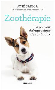 ZOOTHERAPIE - LE POUVOIR THERAPEUTIQUE DES ANIMAUX