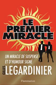 LITTERATURE FRANCAISE - LE PREMIER MIRACLE
