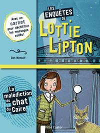 LES ENQUETES DE LOTTIE LIPTON T2 - LA MALEDICTION DU CHAT DU CAIRE