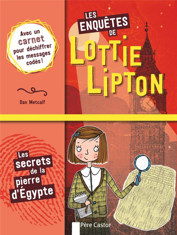 LES ENQUETES DE LOTTIE LIPTON T1 - LES SECRETS DE LA PIERRE D'EGYPTE