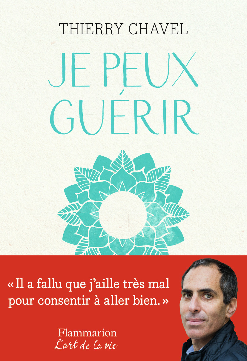 JE PEUX GUERIR - COMMENT SE RECONSTRUIRE