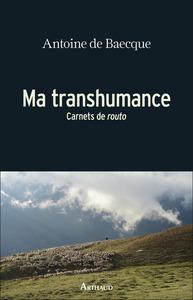 MA TRANSHUMANCE - CARNETS DE ROUTO