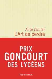 LITTERATURE FRANCAISE - L'ART DE PERDRE