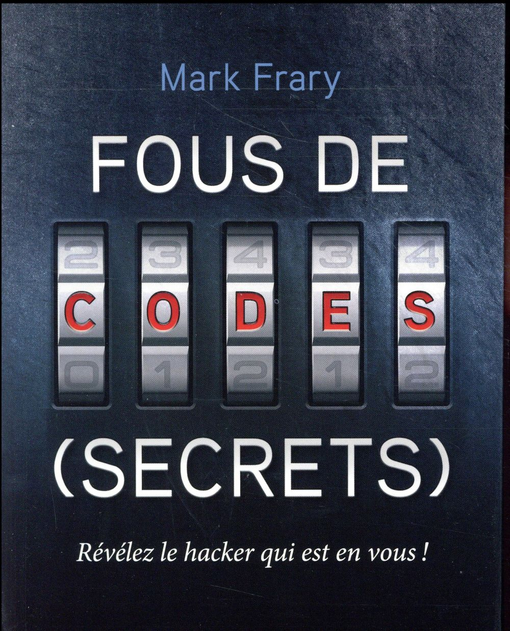 FOUS DE CODES SECRETS