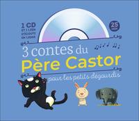 3 CONTES DU PERE CASTOR POUR LES PETITS DEGOURDIS (+ CD)