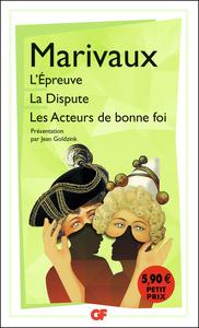 L'EPREUVE - LA DISPUTE - LES ACTEURS DE BONNE FOI