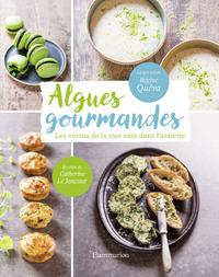 ALGUES GOURMANDES - LES VERTUS DE LA MER SONT DANS L'ASSIETTE!