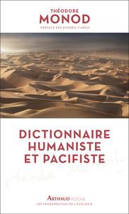 DICTIONNAIRE HUMANISTE ET PACIFISTE