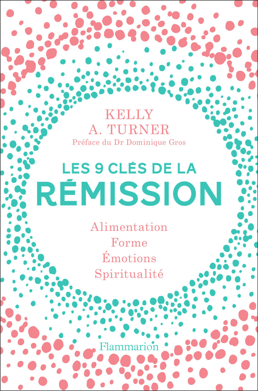 LES 9 CLES DE LA REMISSION