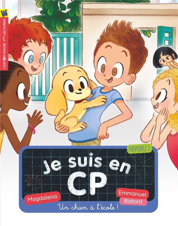 UN CHIEN A L'ECOLE! - JE SUIS EN CP - T21