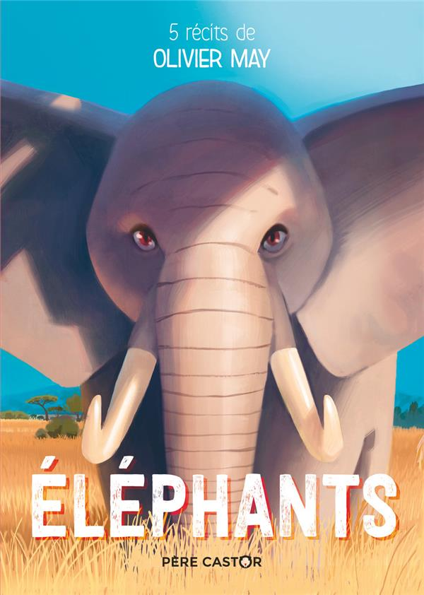 ELEPHANTS - 5 RECITS