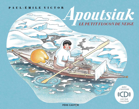 APOUTSIAK, LE PETIT FLOCON DE NEIGE