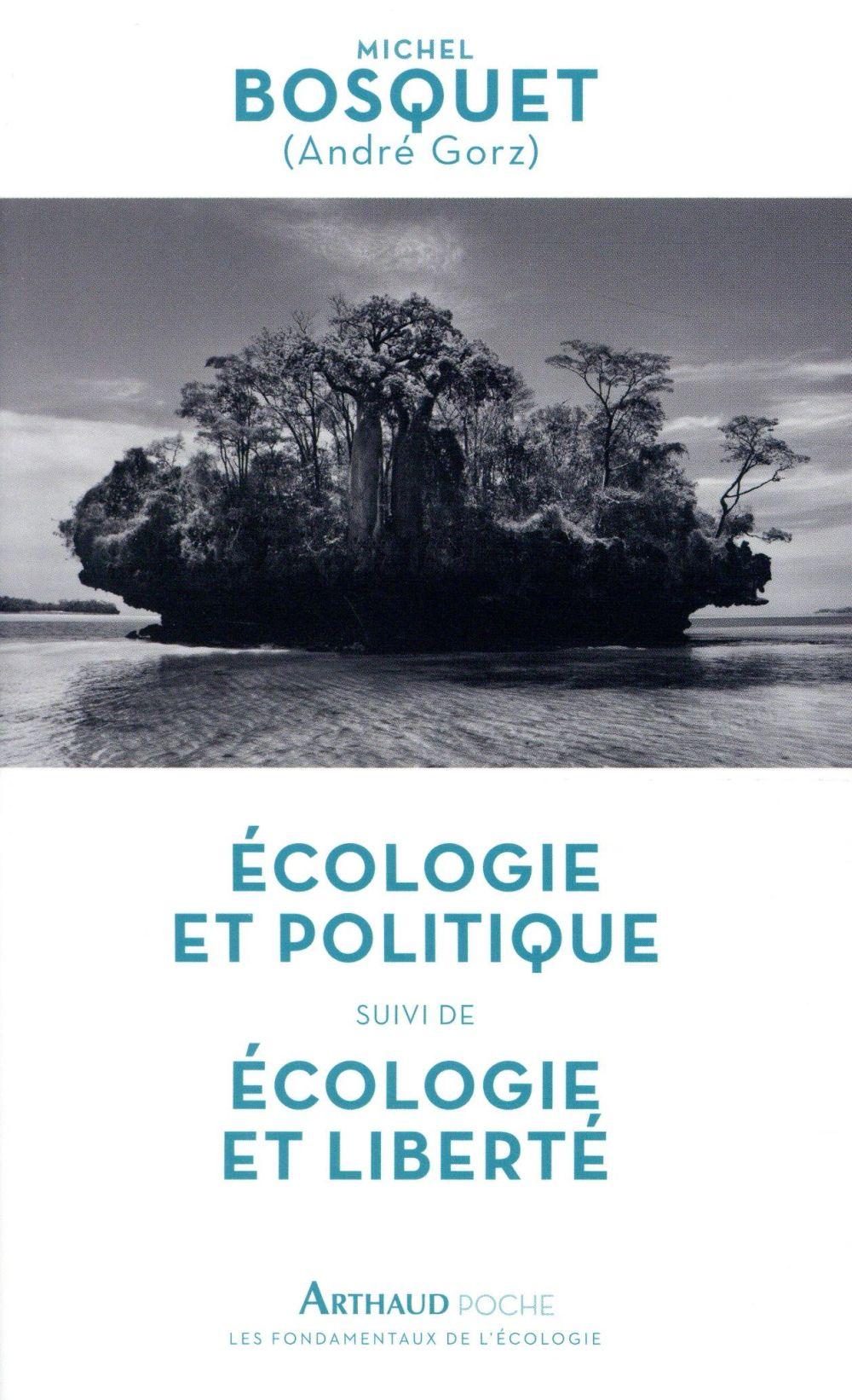 ECOLOGIE ET POLITIQUE - ECOLOGIE ET LIBERTE