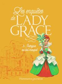 LES ENQUETES DE LADY GRACE T3