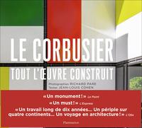 ARCHITECTURE & DESIGN - LE CORBUSIER - TOUT L'OEUVRE CONSTRUIT