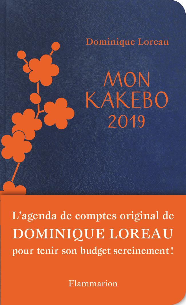 AGENDA & CALENDRIER - MON KAKEBO 2019 - AGENDA DE COMPTES POUR TENIR SON BUDGET SEREINEMENT