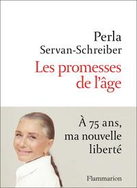 DOCUMENTS, TEMOIGNAGES  ET ESSAIS D'ACTUALITE - LES PROMESSES DE L'AGE