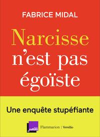 NARCISSE N'EST PAS EGOISTE