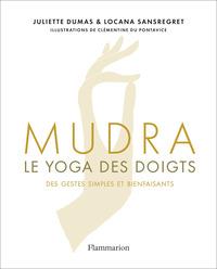 MUDRA - LE YOGA DES DOIGTS