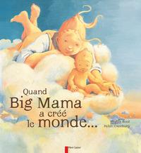 QUAND BIG MAMA A CREE LE MONDE