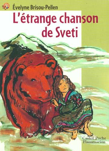 L'ETRANGE CHANSON DE SVETI - - ROMAN, JUNIOR DES 9/10ANS