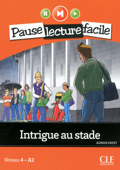 PAUSE LECTURE FACILE INTRIGUE AU STADE + CD AUDIO