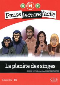 PAUSE LECTURE FACILE - LA PLANETE DES SINGES + CD  AUDIO NIVEAU 5 - B1