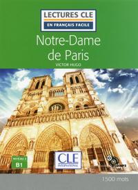 LECTURE CLE EN FRANCAIS FACILE NOTRE DAME DE PARIS NIVEAU B1 + CD