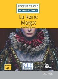 LA REINE MARGOT NIVEAU A1 + CD - LECTURE CLE EN FRANCAIS FACILE