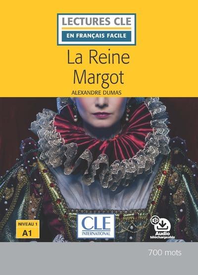 LECTURE CLE EN FRANCAIS FACILE LA REINE MARGOT NIVEAU A1