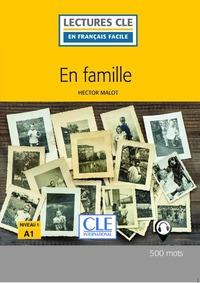 EN FAMILLE - NIVEAU 1 - LECTURE FLE 2ED