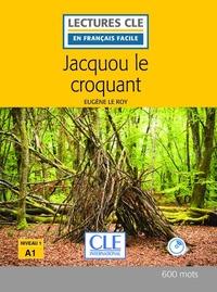 JACQUOU LE CROQUANT LECTURE FLE + CD 2EME EDITION