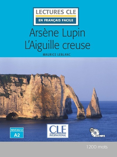 ARSENE LUPIN L'AIGUILLE CREUSE LECTURE + CD AUDIO