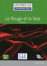 LE ROUGE ET LE NOIR LECTURE FLE NIVEAU B1 + CD AUDIO