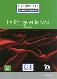 LE ROUGE ET LE NOIR - LECTURE FLE NIVEAU 3 B1