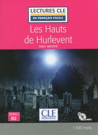 LES HAUTS DE HURLEVENT LECTURE FLE NIVEAU B2 + CD AUDIO