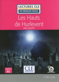 LES HAUTS DE HURLEVENT LECTURE FLE NIVEAU B2