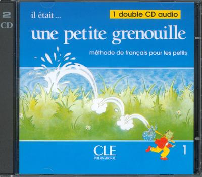 IL ETAIT UNE PETITE GRENOUILLE NIVEAU 1 CD